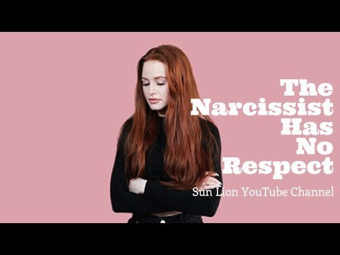 The Narcissist Has No Respect