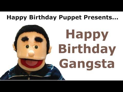 Funny Happy Birthday Gangsta - Birthday Song