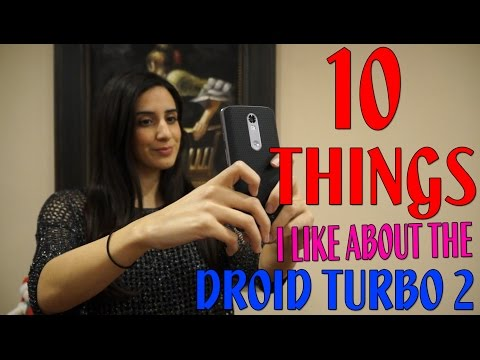 10 Things I Like About The Motorola Droid Turbo 2 XT1585