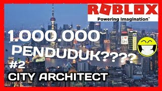 MOST PEOPLE???? | ROBLOX City Architect Indonesia | #2