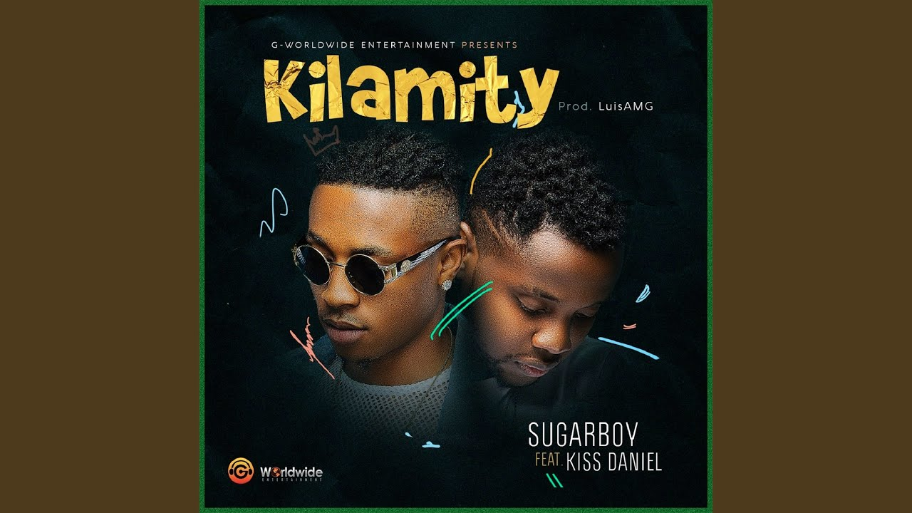 Download Kilamity (feat. Kiss Daniel)