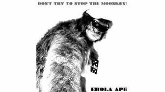 Ebola Ape - M❍❍N KEY