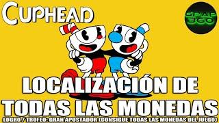Cuphead | Localización de todas las Monedas (Logro / Trofeo: Gran apostador)