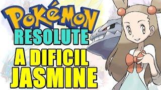 Pokémon Resolute (Detonado - Parte 56) - Mega BUG? e Ginásio da Jasmine