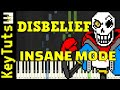 Learn to Play the Disbelief OST (Undertale AU) - Insane Mode