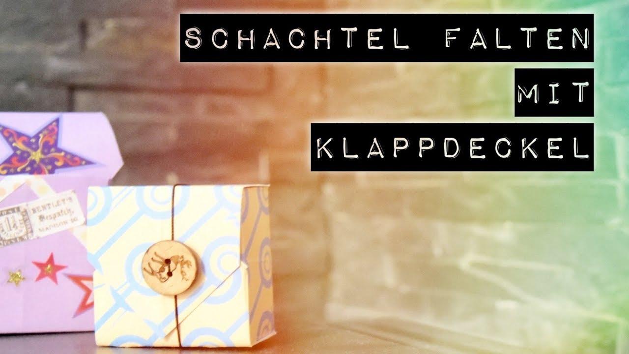 Box Mit Klappdeckel Falten Schachtel Basteln Diy Aus Papier Origami