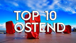 ✅ TOP 10: Things To Do In Ostend