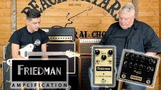 NEW! Friedman BE-OD Deluxe and Golden Pearl Overdrive with Dave Friedman