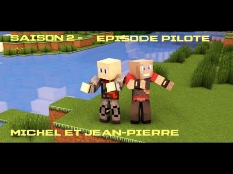 S02 - Episode Pilote - Michel et Jean Pierre en vadrouille hardcore sur Minecraft