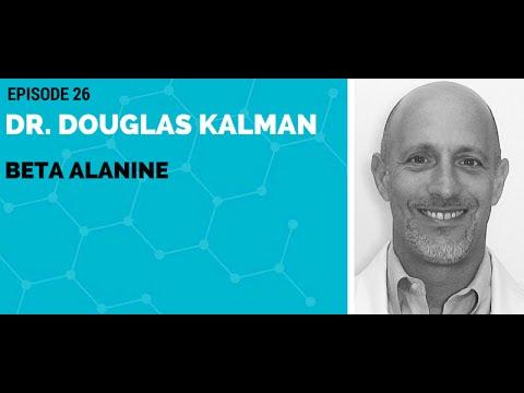 Dr. Douglas Kalman: Beta-Alanine