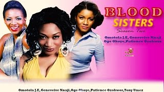 Blood Sisters Season Two - Latest Nigerian Nollywood Movie