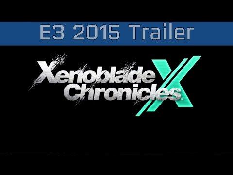 Xenoblade Chronicles X - E3 2015 Trailer [HD]