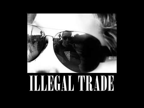 ILLEGAL TRADE - Olga Is Dead