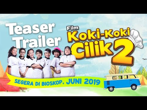 TEASER FILM KOKI-KOKI CILIK 2 | MULAI 27 JUNI 2019 DI BIOSKOP