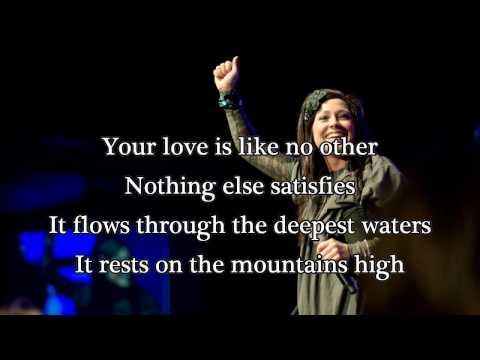 Only Your Love - Kari Jobe (Worship Song with Lyrics) 2014 New Album