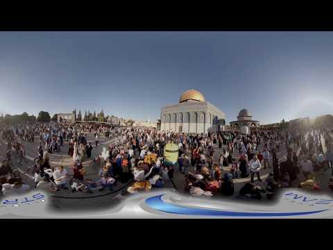 Eid Prayer in Jerusalem 360 Video – June 2017