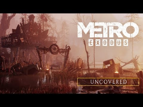 Metro Exodus - Uncovered [RU]