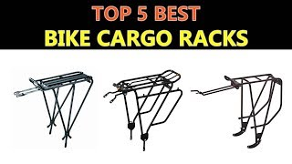 Best Bike Cargo Racks 2018