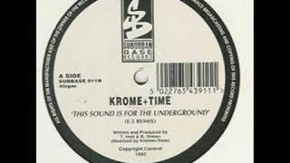 Krome & Time - This Sound Is For The Underground [E5 Remix]