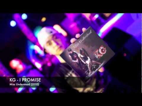 KG - I Promise [Miss Understood]