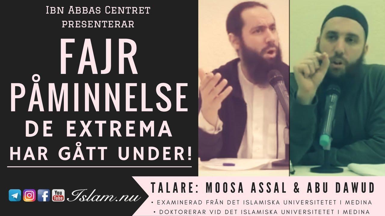 De extrema har gått under! | Fajr Påminnelse med Abu Dawud & Moosa Assal