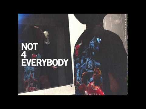 Levi Carter - Not 4 Everybody