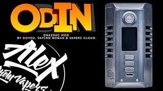 Odin DNA250C Mod by Dovpo, Vaping Bogan & Vaperz Cloud l Alex VapersMD review