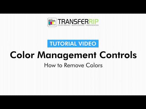 TransferRIP Part 5 #5   How to Remove Colors - Color Management