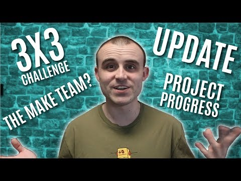 3X3 Challenge - The Make Team - Project Progress - Update