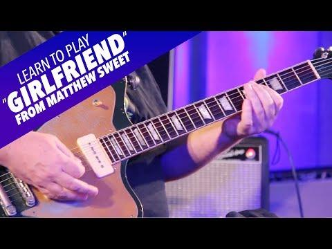 """Learn My Licks: Learn To Play """"Girlfriend""""  From Matthew Sweet"""