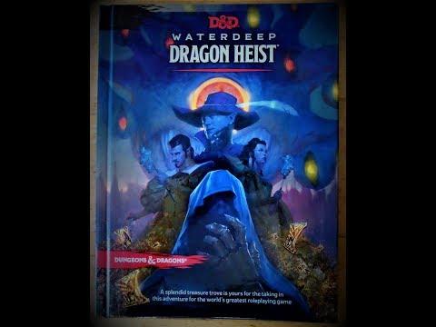 Waterdeep Dragon Heist Extend Thoughts *NOT FINAL REVIEW*