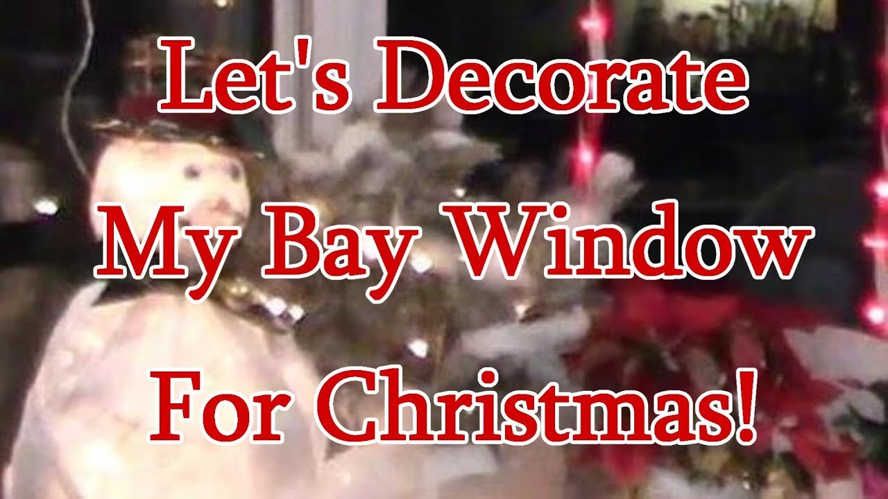 lets decorate my bay window for christmas - Bay Window Decorations For Christmas