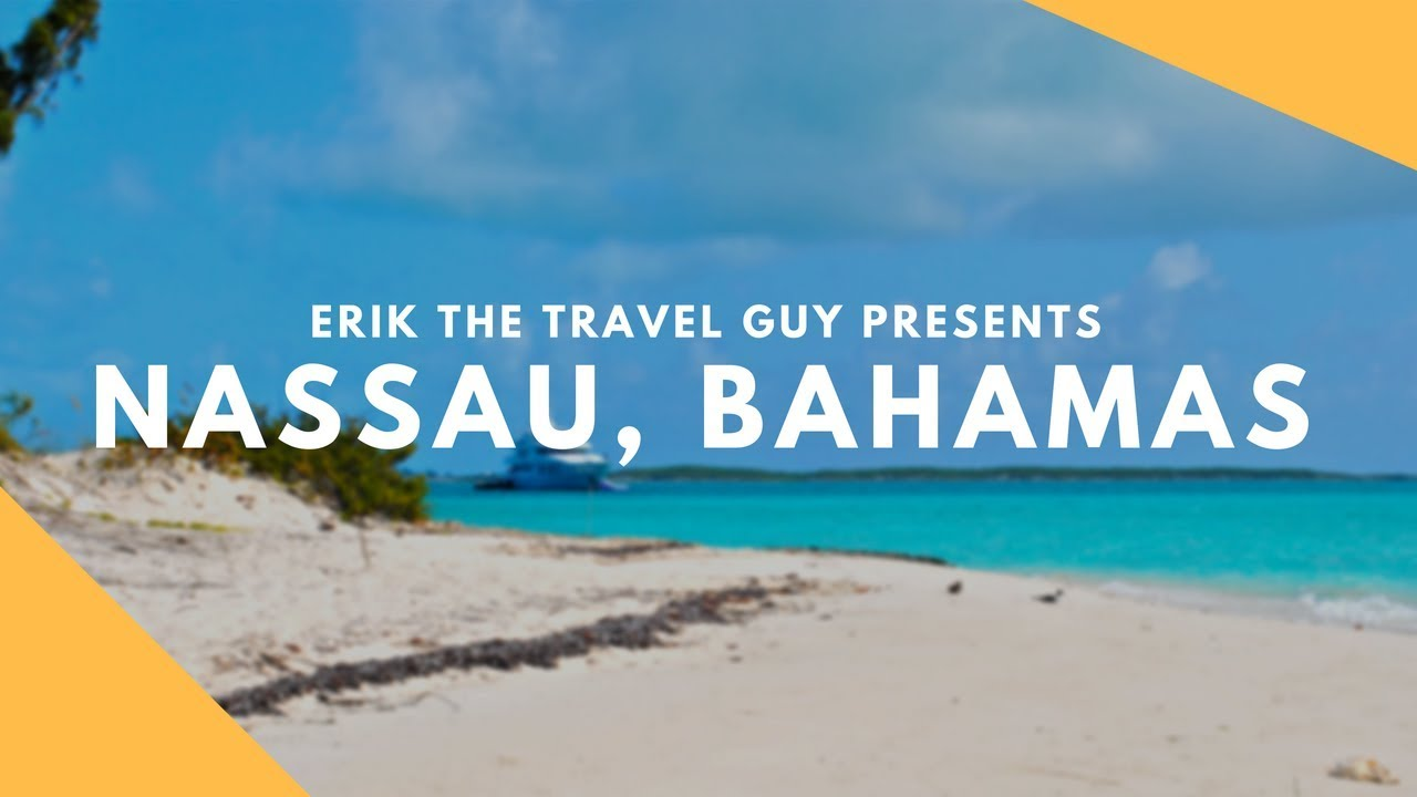 nassau bahamas overview | vacation travel video guide