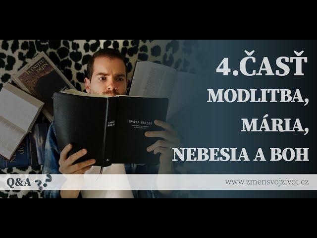 Otázky a odpovede (Questions and Answers) - 4.časť