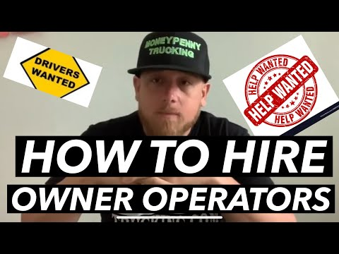 How To Hire Owner Operators And Drivers.