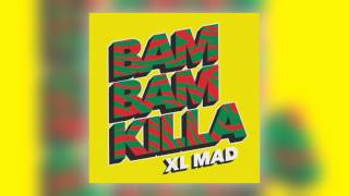 XL Mad - Bam Bam Killa (Version) [Nice Up!]