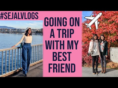 #SejalVlogs: Trip to Switzerland with my Best Friend!
