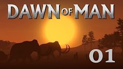 "Let's Play ""Dawn of Man"" [German / Deutsch]"
