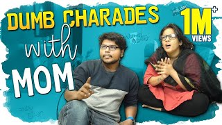 Dumb Charades Gola With Mom || Mahathalli