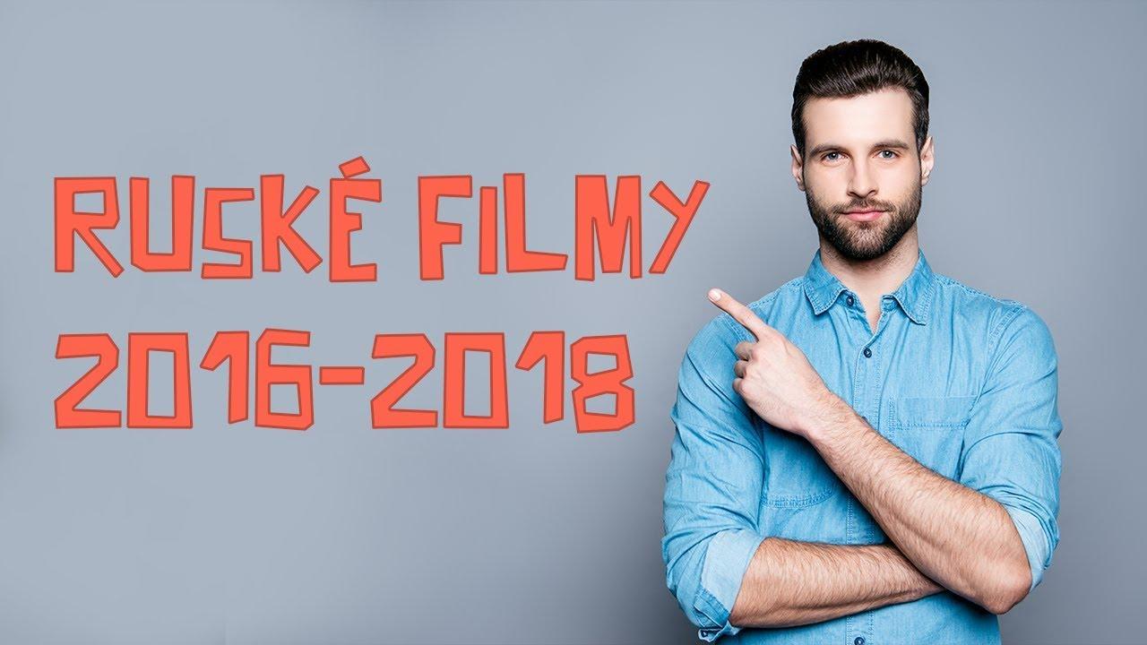 Ruské filmy 2016 - 2018: romantické komedie a historické filmy CZ online