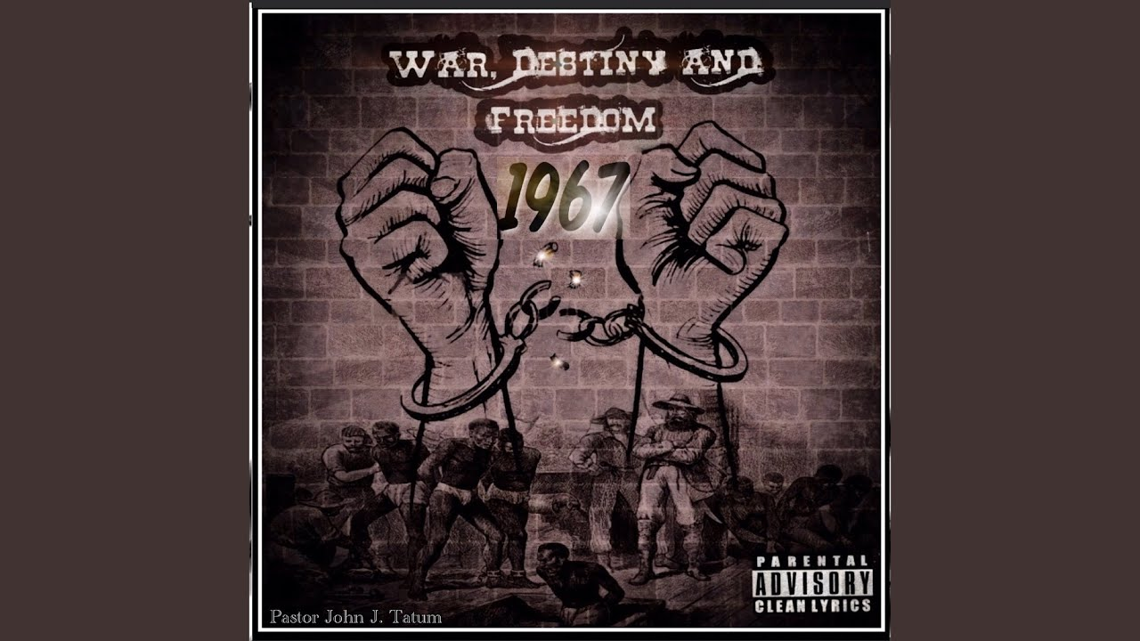 War, Destiny and Freedom 1967