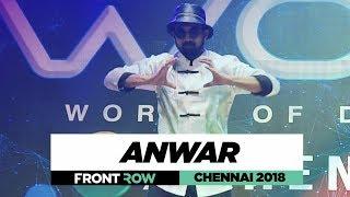 Anwar | FrontRow | World of Dance Chennai 2018 | #WODCHENNAI18