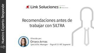 Recomendaciones antes de trabajar con SILTRA