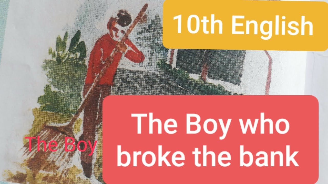 10th English   2.2 The Boy who broke the bank   English and Marathi explained   sham SIR'S videos