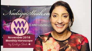 ♒ Aquarius November 2018 - Astrology Horoscope by Nadiya Shah