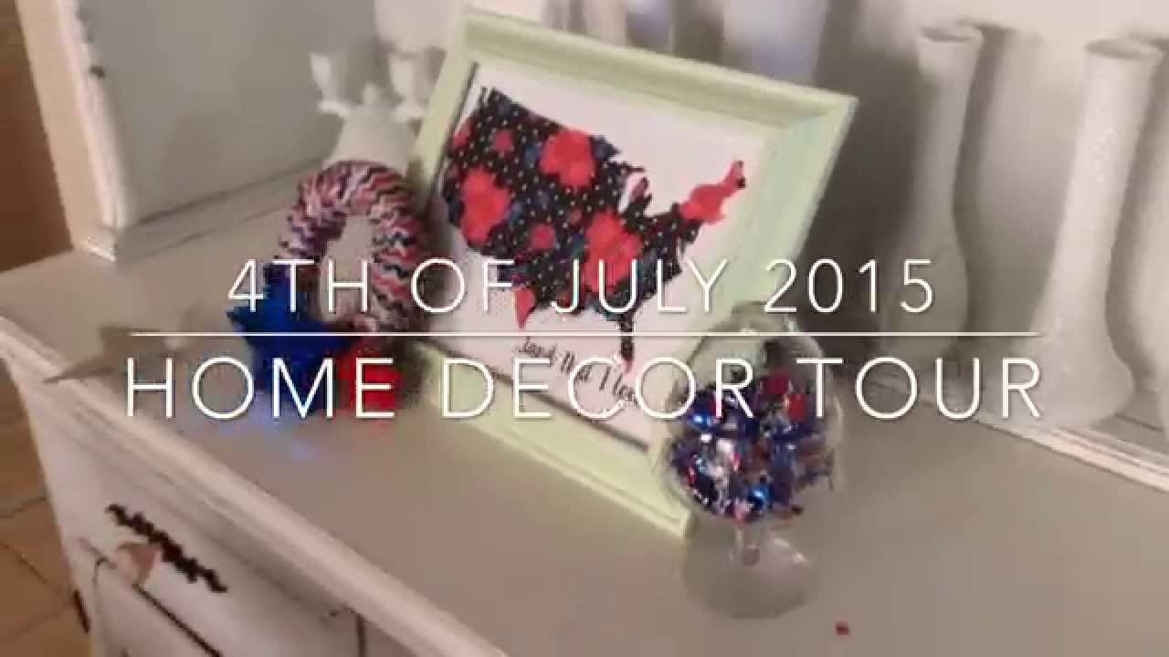 4th Of July Home Decor Tour Youtube