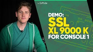 Demo: SSL XL 9000 K for Console 1 - Softube