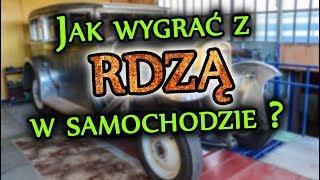 Jak zabezpieczyć samochód przed RDZĄ? || RAPORT Z BUDOWY #7 [CWS T-1]