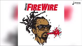 "Drastic - FireWire (Glass Bottle Riddim) ""2018 Soca"""