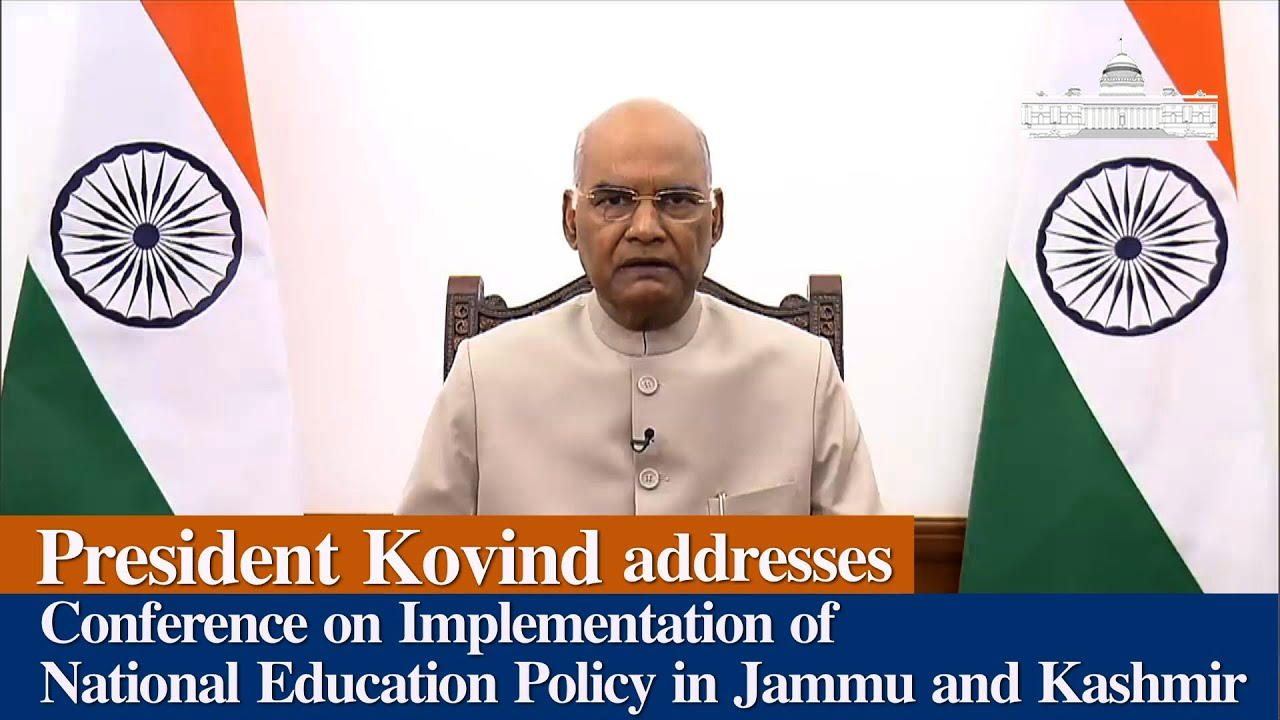 President Kovind addresses a Conference on Implementation of National Education Policy in J&K
